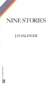 "Salinger's Nine Stories ""I read your book."" 