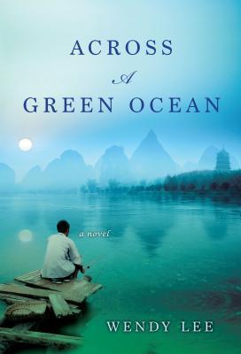 Across a Green Ocean, by Wendy Lee